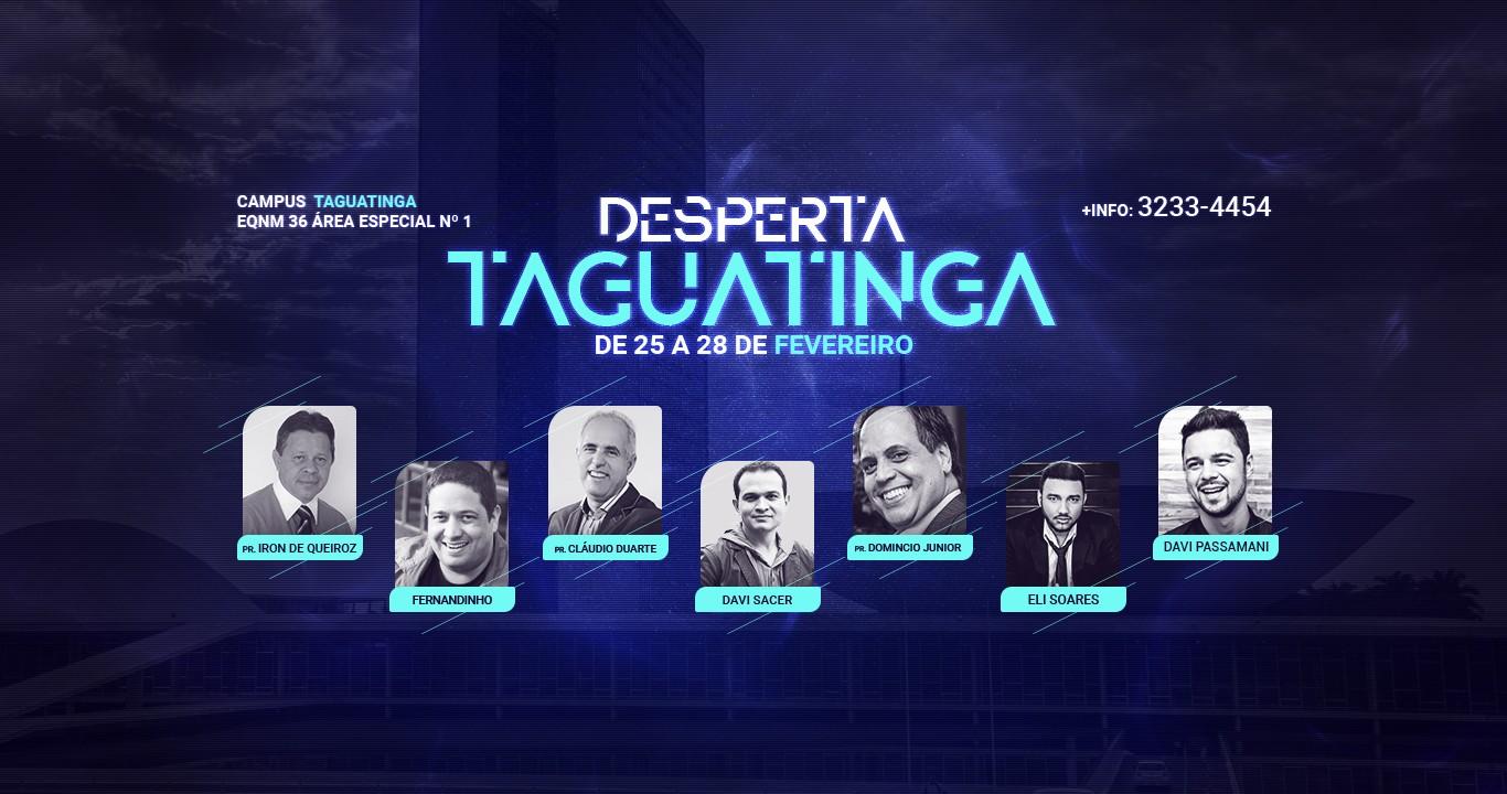 DESPERTA TAGUATINGA