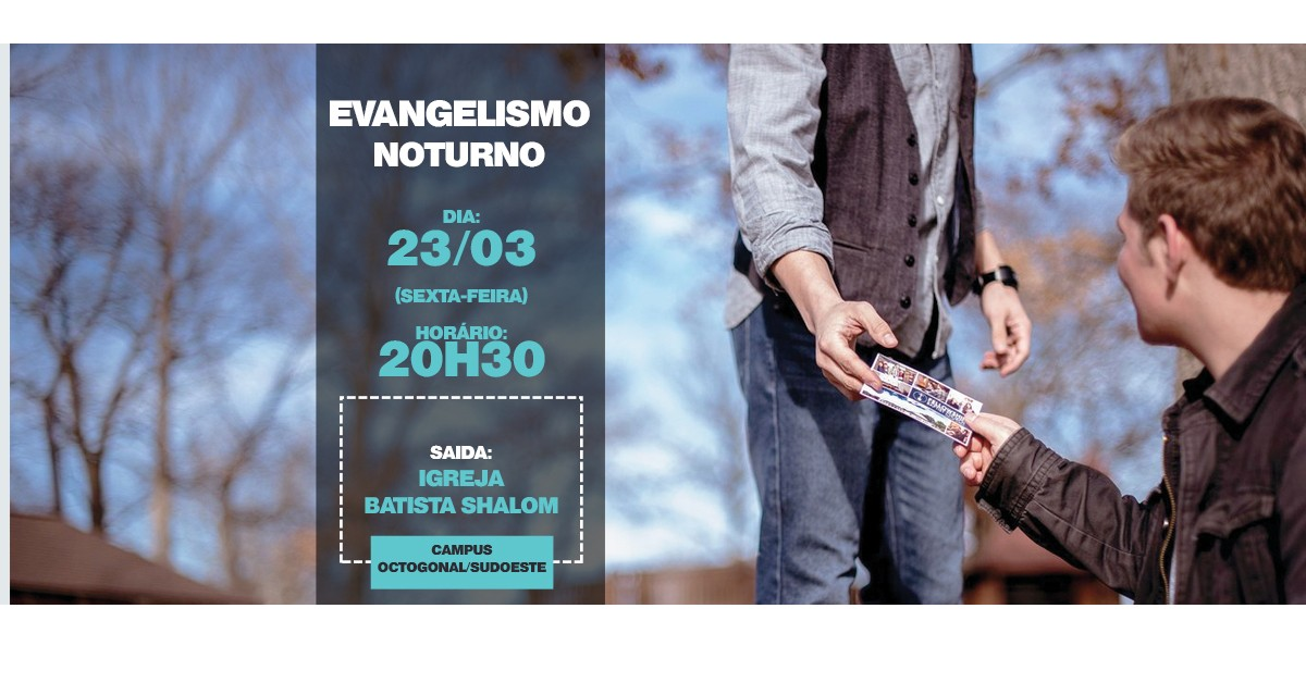 EVANGELISMO NOTURNO